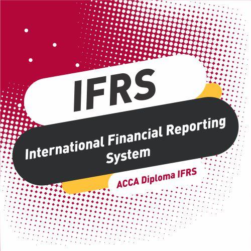 دوره IFRS | گروه مالی شریف | آمادگی آزمون IFRS | استانداردهای بین المللی گزارشگری مالی
